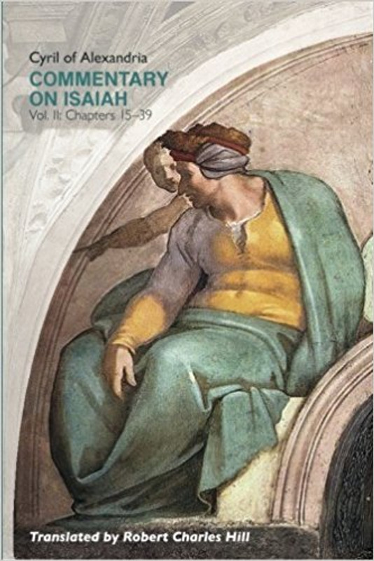 COMMENTARY ON ISAIAH, VOL. 2 (Chapters 15-39)