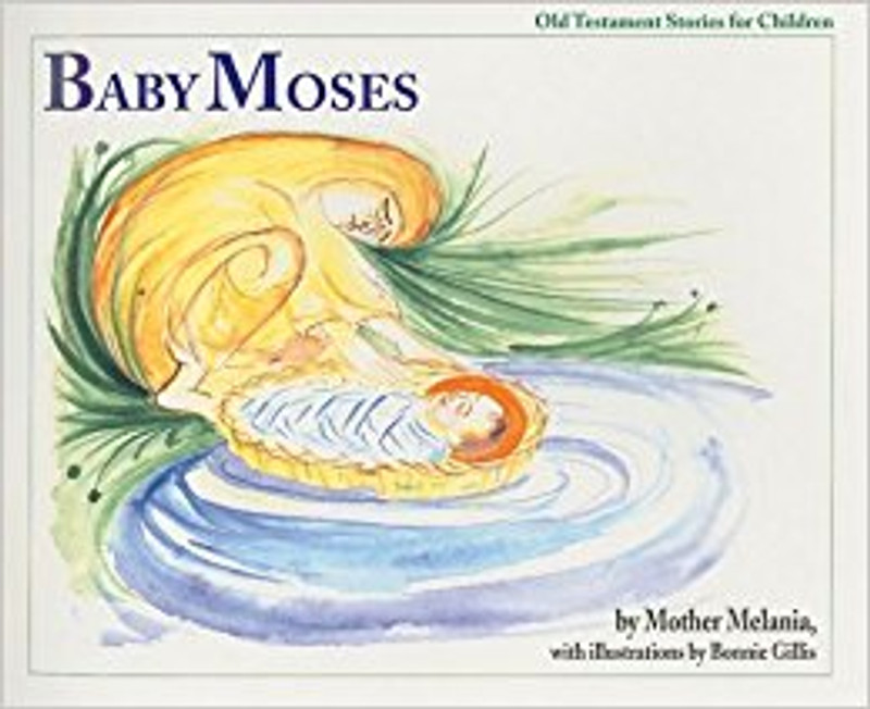 BABY MOSES (from the Old Testament Stories for Children Series)