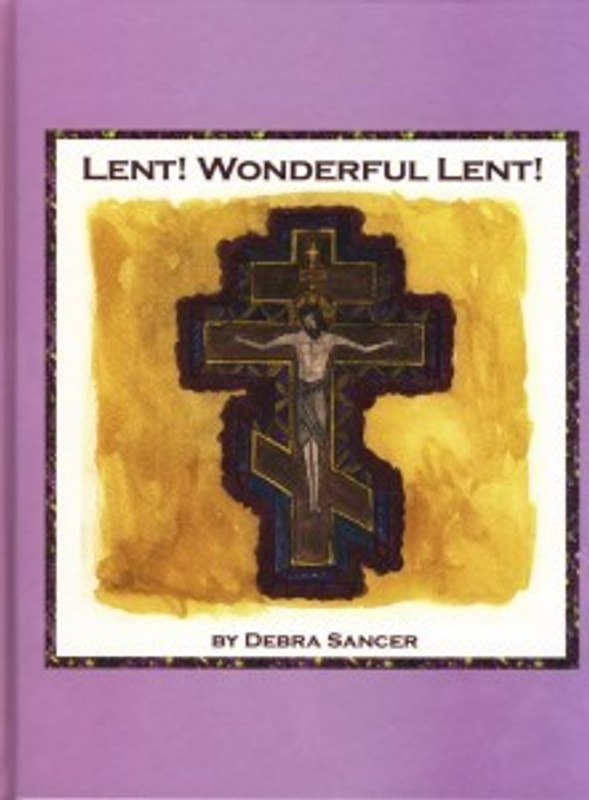LENT! WONDERFUL LENT!