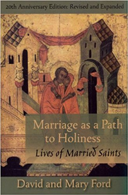 MARRIAGE AS A PATH TO HOLINESS