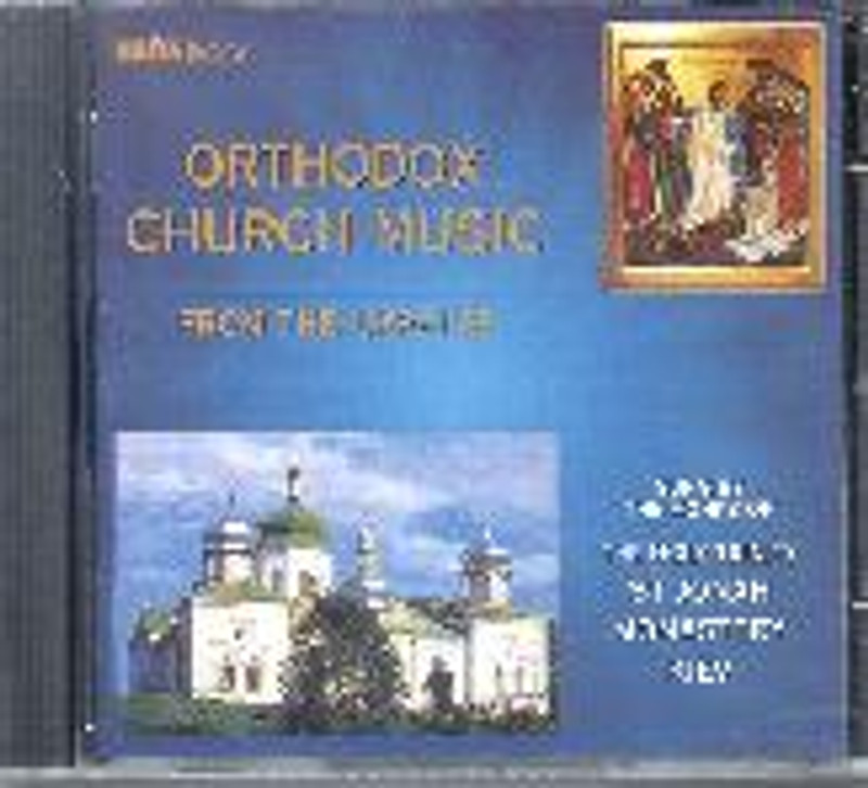 ORTHODOX CHURCH MUSIC FROM THE UKRAINE