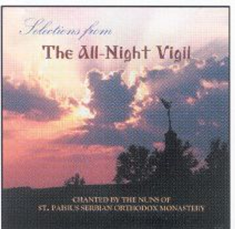 SELECTIONS FROM THE ALL-NIGHT VIGIL