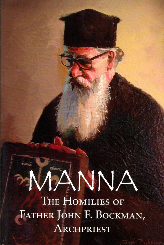 MANNA: THE HOMILIES OF FR. JOHN F. BOCKMAN, ARCHPRIEST