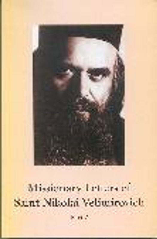 MISSIONARY LETTERS OF SAINT NIKOLAI VELIMIROVICH, PART 2