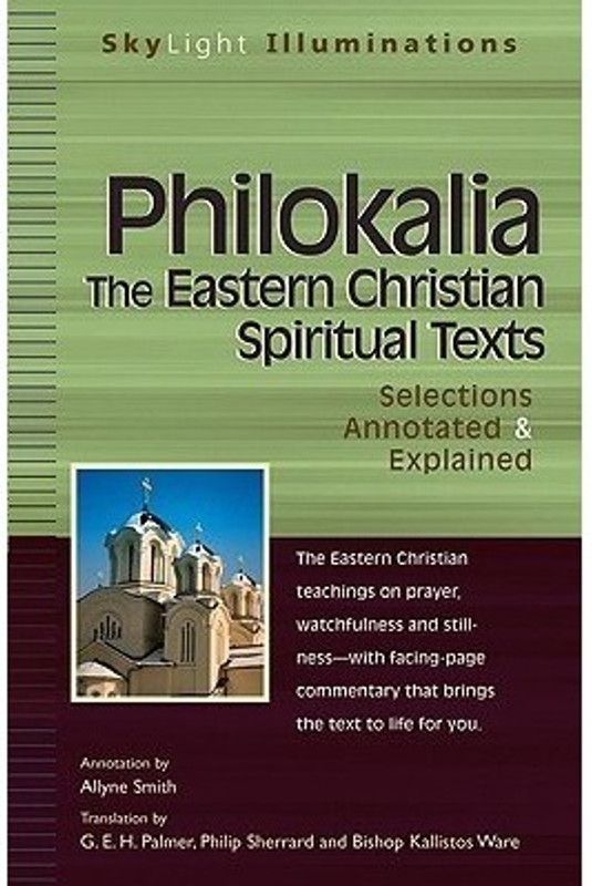 PHILOKALIA: EASTERN CHRISTIAN TEXTS