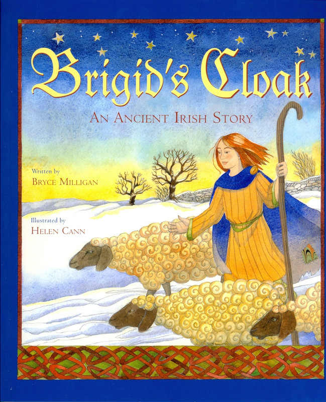 BRIGID'S CLOAK: An Ancient Irish Story