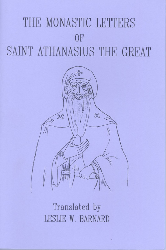 MONASTIC LETTERS OF ST. ATHANASIUS THE GREAT