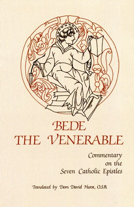 BEDE THE VENERABLE: Commentary on the Seven Catholic Epistles