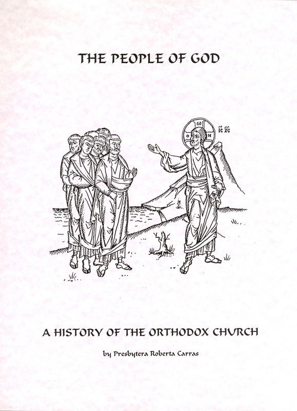 THE PEOPLE OF GOD: A History of the Orthodox Church