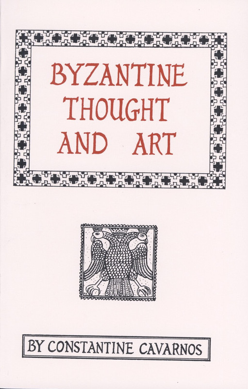 BYZANTINE THOUGHT AND ART