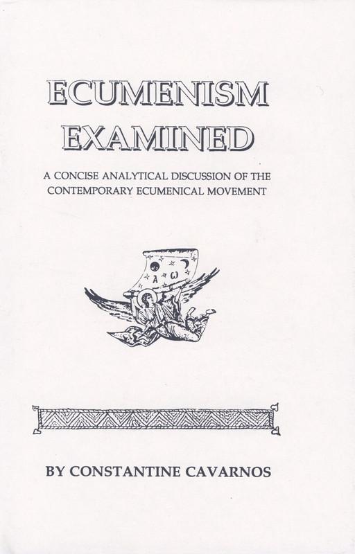 ECUMENISM EXAMINED (hardcover)