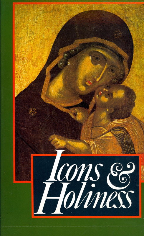 1992: ICONS AND HOLINESS: Icons from Mt. Athos