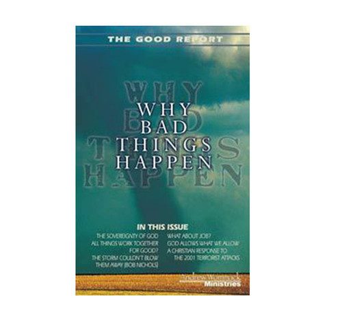 Booklet - Good Report: Why Bad Things Happen