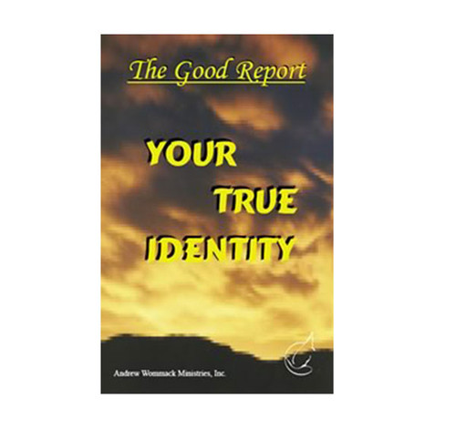 Booklet - Good Report: Your True Identity