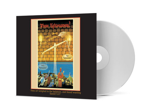 CD Album - Whose Righteousness?