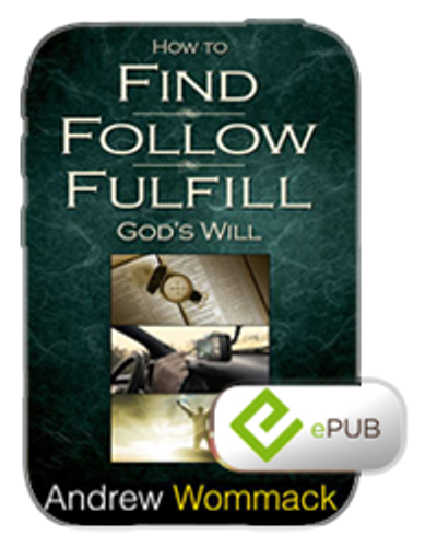 E-Book - How to Find, Follow & Fulfil God's Will (ePub)