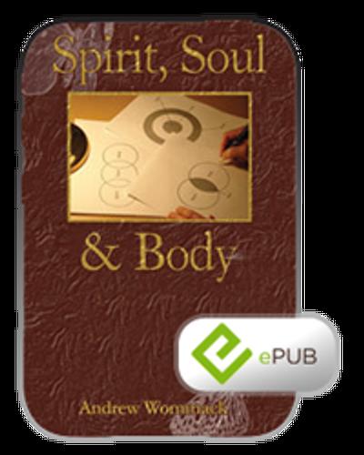 E-Book - Spirit Soul & Body (ePub)