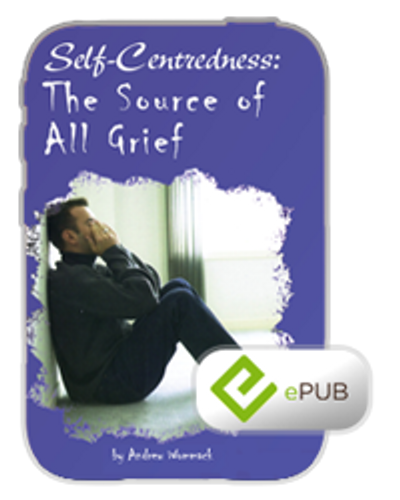 E-Book - Self-Centredness: The Source of All Grief (ePub)