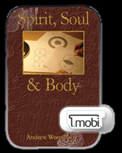 E-Book - Spirit, Soul & Body (Mobi)
