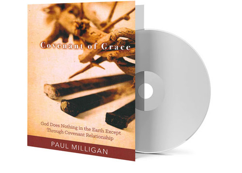 CD - Covenant of Grace - Paul Milligan