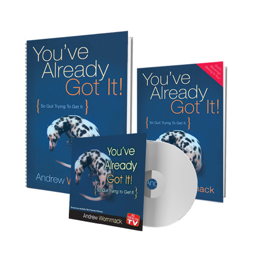 You've Already Got It!  - DVD Package