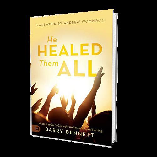 Book - He Healed Them All - Barry Bennett