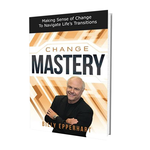 Book - Change Mastery - Billy Epperhart