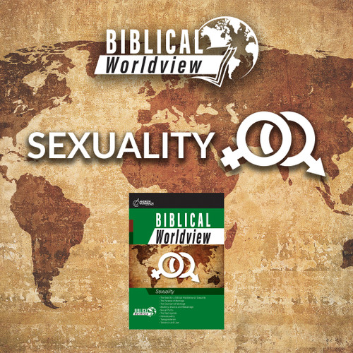 Biblical Worldview: Sexuality - U.S. Orders Only