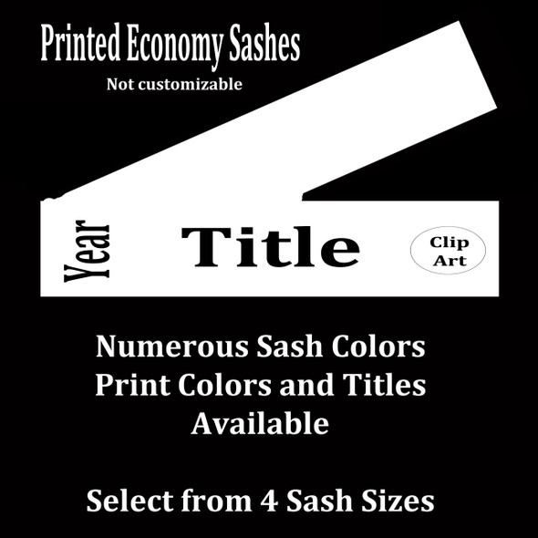 FULL SASH Stock titles  - 4 sash sizes.  Single satin ribbon with year, title and clip art