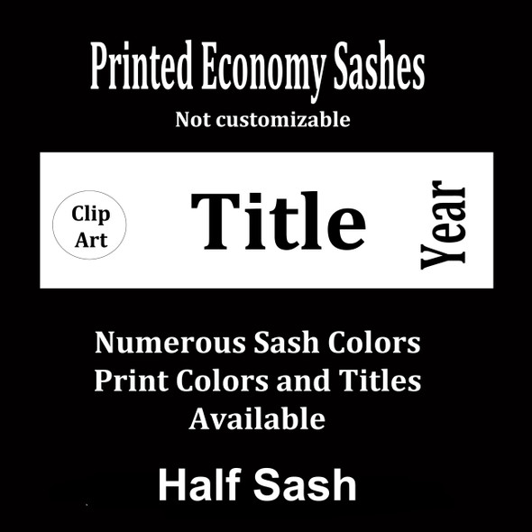 """Half Sash  Stock title  36"""" or 42"""" - single satin ribbon with clip art, title and year"""