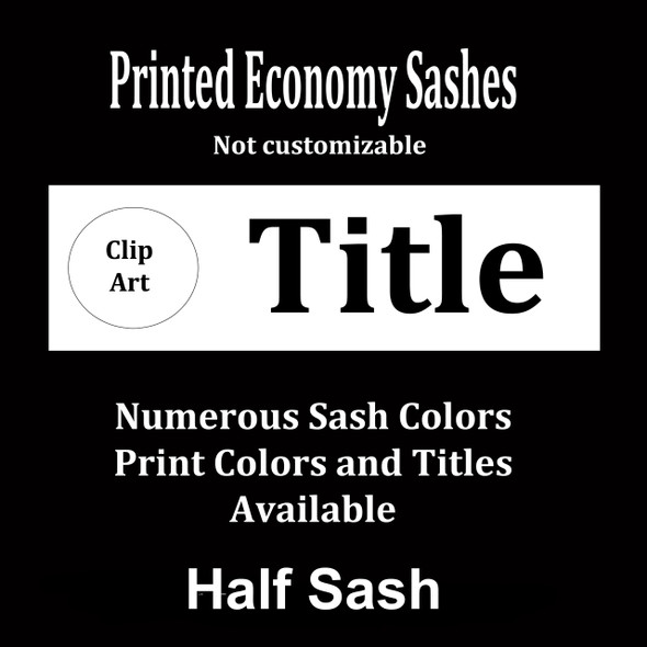 """Half Sash - Stock titles  36"""" or 42""""  Single Satin ribbon with clip art and title"""