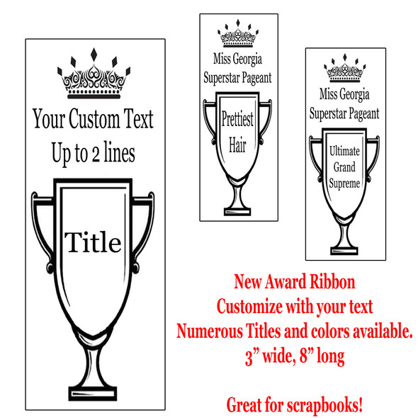 New Printed Award Ribbon - Available in multiple colors and titles. Customize with your text.