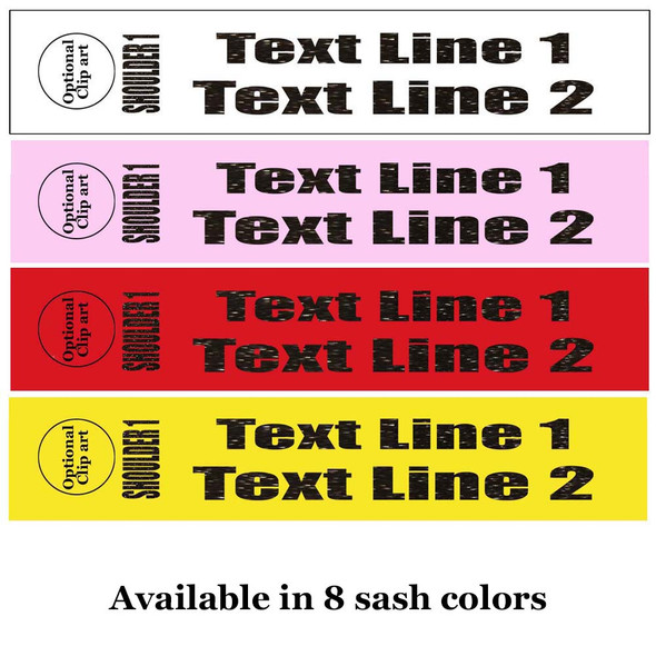 """Soft & Bold VINYL Letter Sash. HALF SASH.  36"""" or 42"""" long.  Numerous  sash colors, vinyl colors and choice of size . This is NOT a wrap around sash.  Two Lines.  (half-003"""