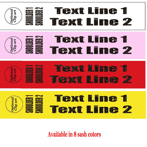 """Soft & Bold VINYL Letter Sash. HALF SASH.  36"""" or 42"""" long.  Numerous  sash colors, vinyl colors and choice of size . This is NOT a wrap around sash.  Two Lines.  (half-005"""