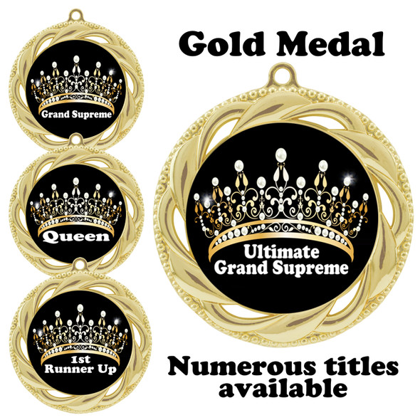 Pageant Medal with Title Specific insert.  Numerous titles available.  (938g-crown 1)