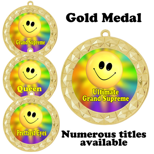 Pageant Medal with Title Specific insert.  Numerous titles available.  (935G-smiley