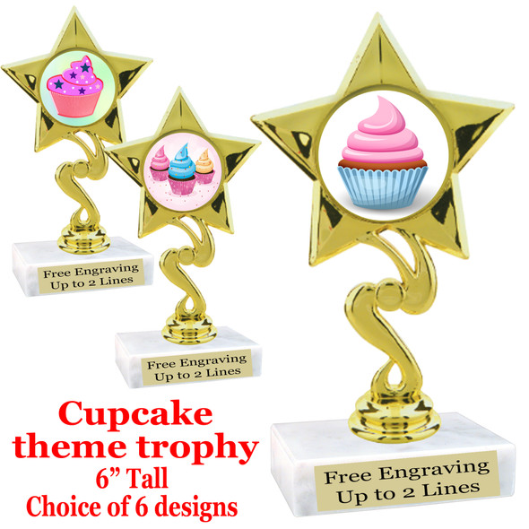 "Cupcake themed trophy.  6"" tall with choice of cupcake artwork.  Includes free engraved trophy plate   (80106"