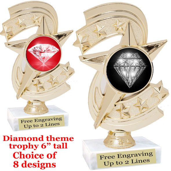 "Diamond  theme trophy.    6"" tall. Choice of art work and base.  (h300"