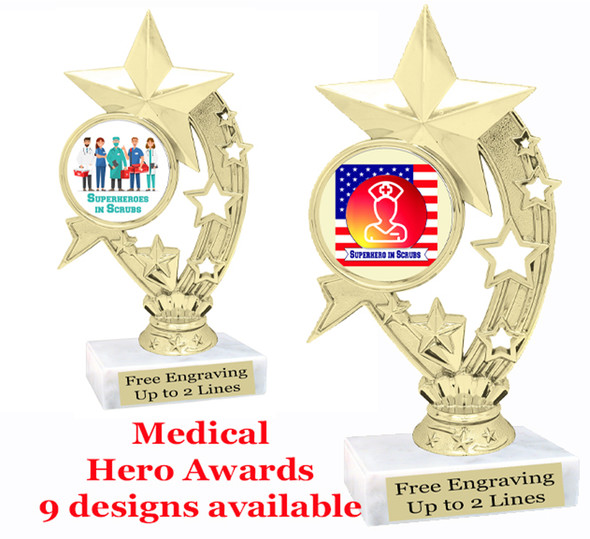 "Medical Hero theme trophy with choice of art work.  6"" tall  (h208"