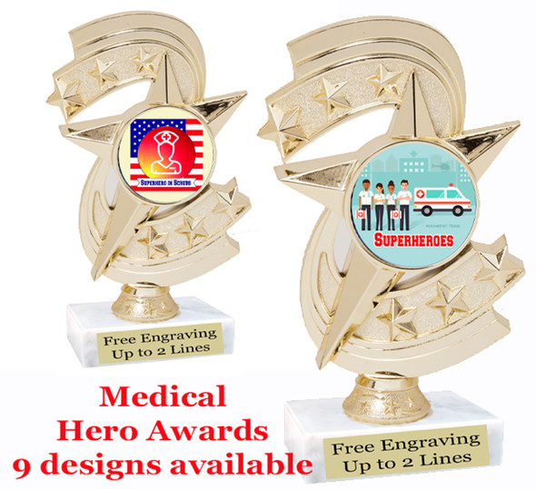 "Medical Hero theme trophy with choice of art work.  6"" tall  (h300"