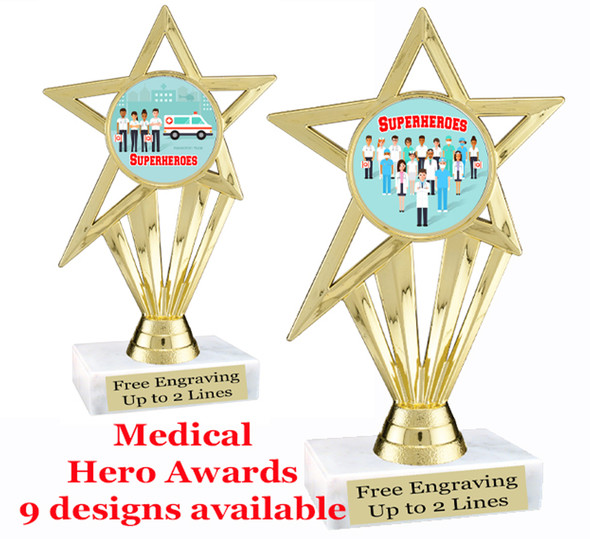 "Medical Hero theme trophy with choice of art work.  6"" tall  (ph30"