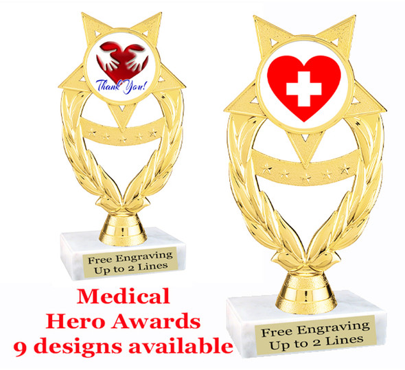 "Medical Hero theme trophy with choice of art work.  6"" tall  (ph97"