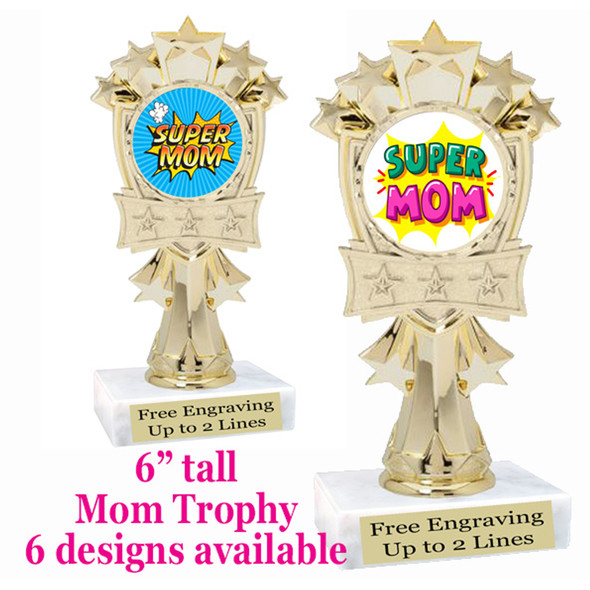 """Mom theme trophy with choice of 6 designs.  6"""" tall.  Our exclusive designs!  (mf3260"""