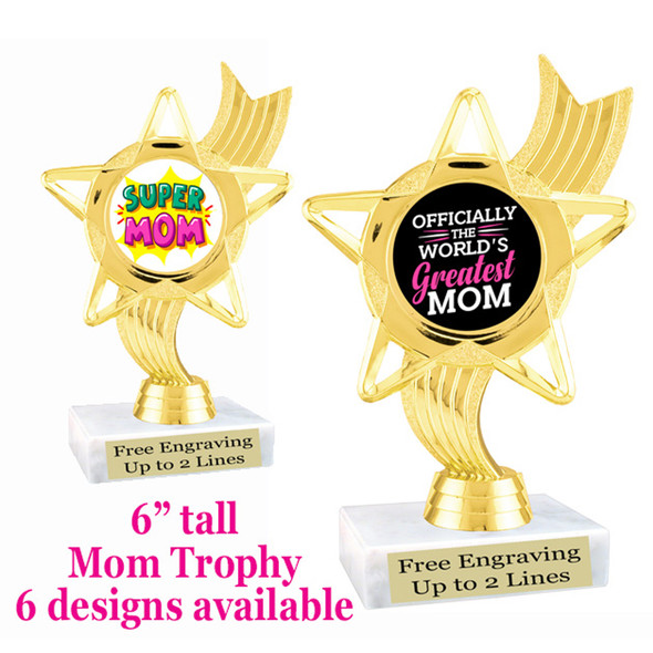 """Mom theme trophy with choice of 6 designs.  6"""" tall.  Our exclusive designs!  (ph27"""