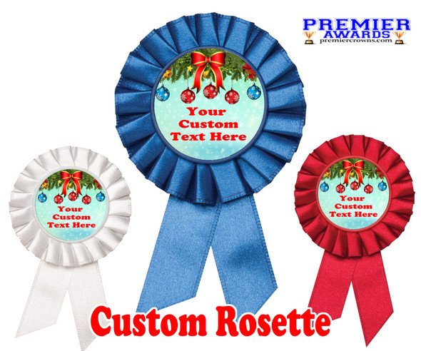 Custom Holiday theme Rosette.  Great award for you Holiday pageants, contests, parties, decorations and more   6