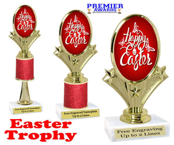 Easter theme trophy.  Festive award for your Easter pageants, contests, competitions and more.  90075-6