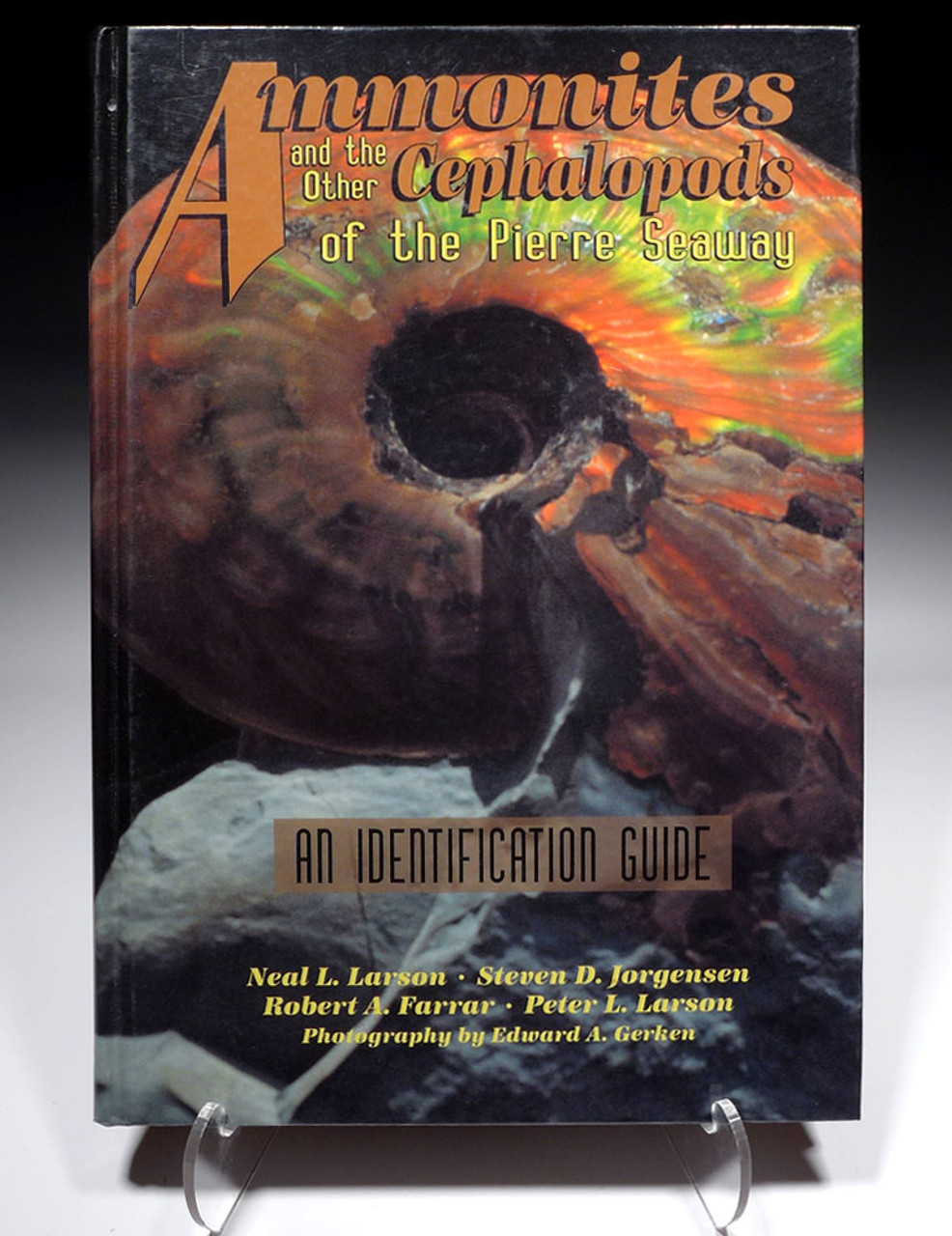AMMONITES AND OTHER CEPHALOPODS OF THE PIERRE SEAWAY BOOK  *BK10