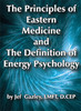 01. The Principles of Eastern Medicine and The Definition of Energy Psychology (DVD)