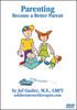01. Parenting: Become a Better Parent (Psychology DVD)