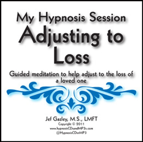 Adjusting To Loss Hypnosis CD